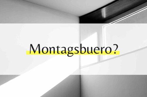 Montagsbuero