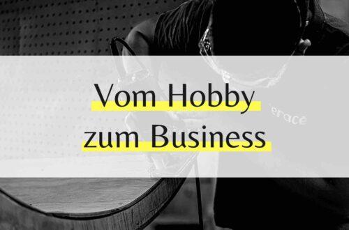 Vom Hobby zum Beruf