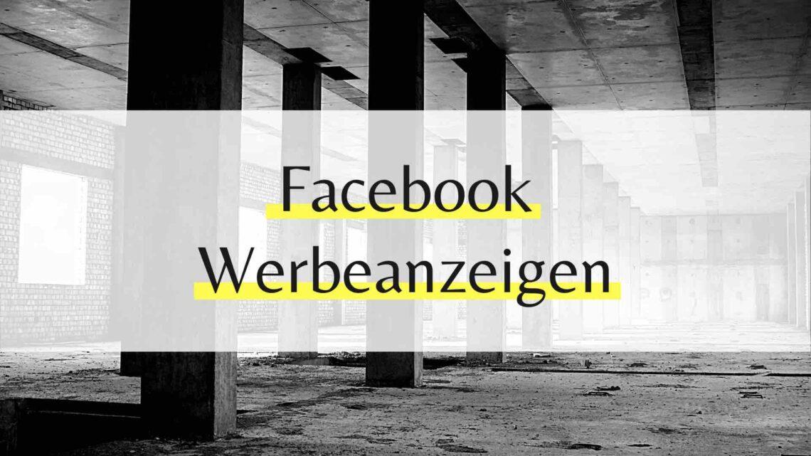 Auslieferung der Facebook Werbeanzeigen
