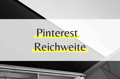 Reichweite auf Pinterest