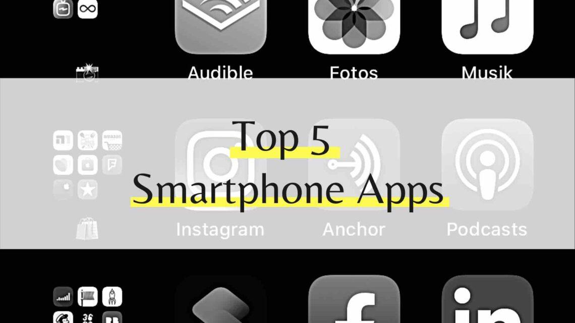 Smartphone Apps - Top 5