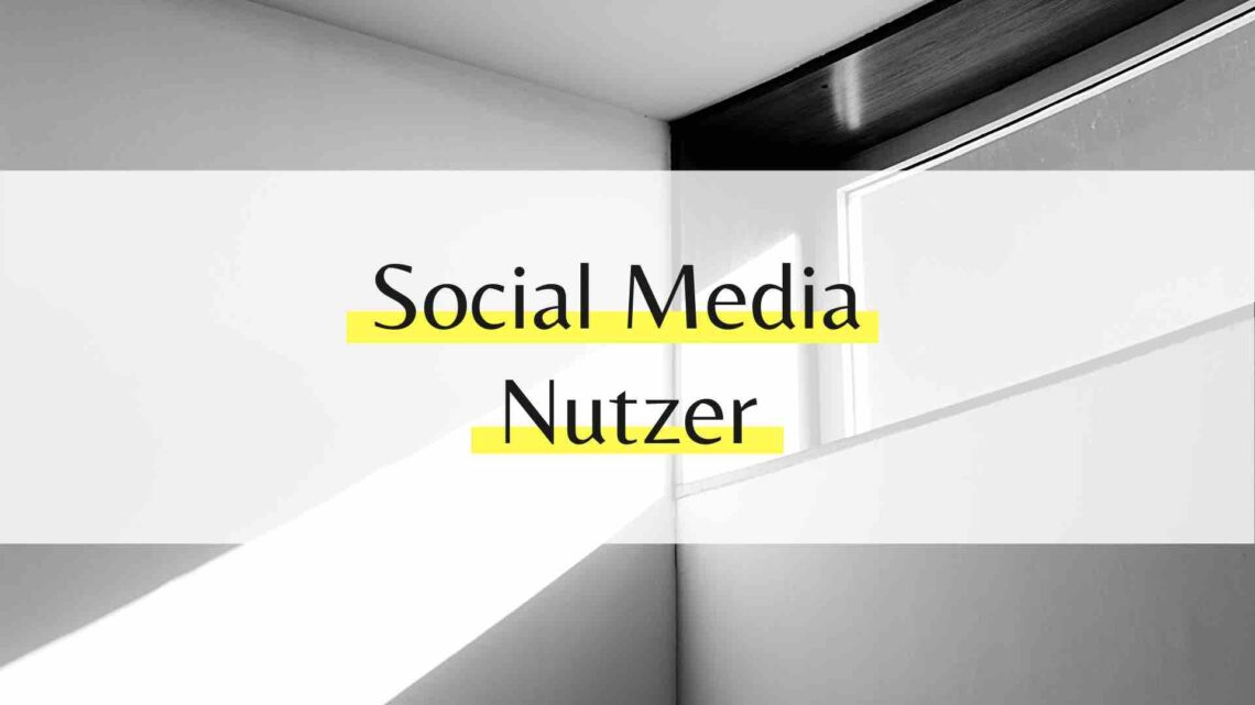 Social Media Nutzer