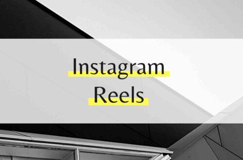 Instagram Reels - Eine kurze Einführung