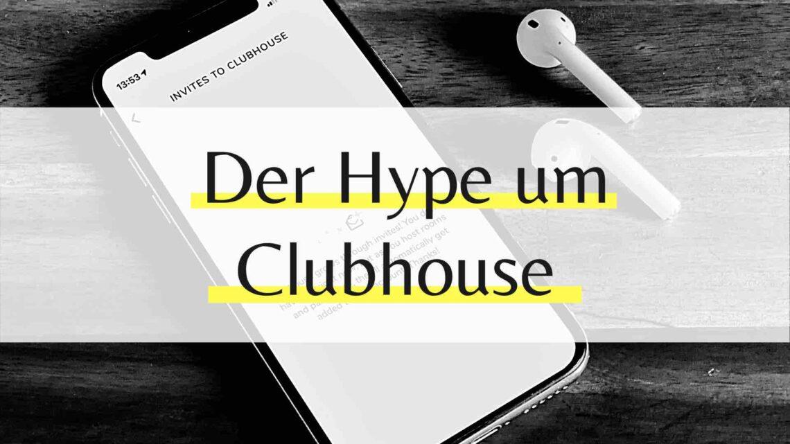 Clubhouse die neue Trend App