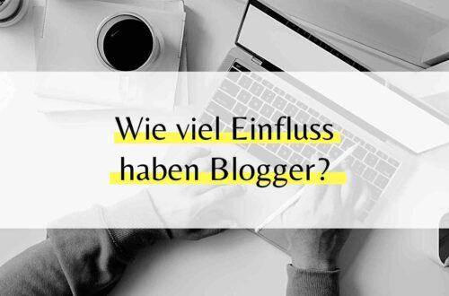 Blogger haben großen Einfluss auf unsere Kaufentscheidung